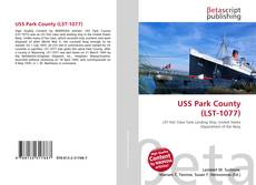 Bookcover of USS Park County (LST-1077)