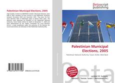 Bookcover of Palestinian Municipal Elections, 2005