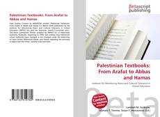 Bookcover of Palestinian Textbooks: From Arafat to Abbas and Hamas