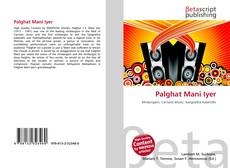 Bookcover of Palghat Mani Iyer