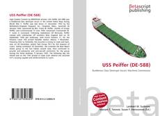 Bookcover of USS Peiffer (DE-588)