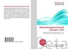 Capa do livro de Wolverhampton Council Election, 1973