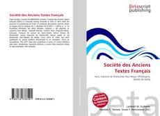 Couverture de Société des Anciens Textes Français