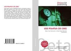 Capa do livro de USS Pilotfish (SS-386)