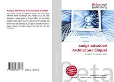 Bookcover of Amiga Advanced Architecture Chipset