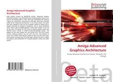 Bookcover of Amiga Advanced Graphics Architecture