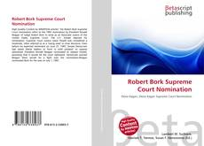 Robert Bork Supreme Court Nomination kitap kapağı