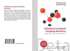 Bookcover of Palladium-Catalyzed Coupling Reactions