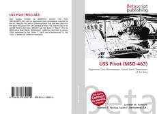 Bookcover of USS Pivot (MSO-463)