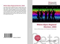 Bookcover of Rhône-Alpes Regional Election, 2004