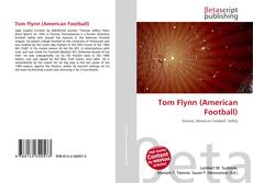 Bookcover of Tom Flynn (American Football)