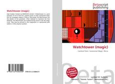 Bookcover of Watchtower (magic)