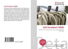 Bookcover of USS President (1800)