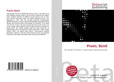 Bookcover of Praxis, Band