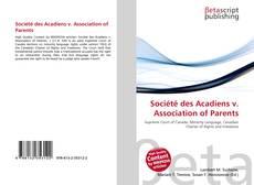 Bookcover of Société des Acadiens v. Association of Parents
