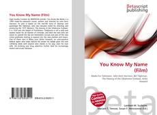 You Know My Name (Film) kitap kapağı
