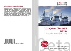 Bookcover of USS Queen Charlotte (1813)