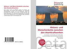 Portada del libro de Aktions- und Menschenkette zwischen den Atomkraftwerken