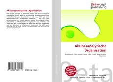 Bookcover of Aktionsanalytische Organisation