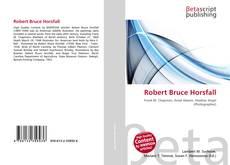 Bookcover of Robert Bruce Horsfall