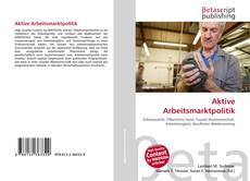 Bookcover of Aktive Arbeitsmarktpolitik
