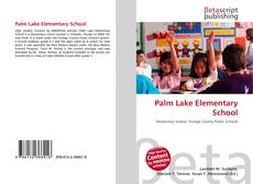 Bookcover of Palm Lake Elementary School