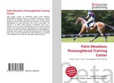 Bookcover of Palm Meadows Thoroughbred Training Center