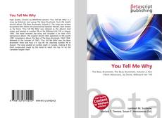 Bookcover of You Tell Me Why