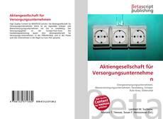 Bookcover of Aktiengesellschaft für Versorgungsunternehmen