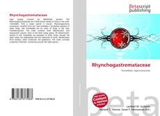 Bookcover of Rhynchogastremataceae