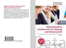 Aktionsbündnis Urheberrecht für Bildung und Wissenschaft kitap kapağı