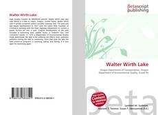 Bookcover of Walter Wirth Lake