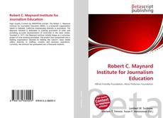 Bookcover of Robert C. Maynard Institute for Journalism Education