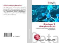Borítókép a  Xyloglucan 6-Gylosyltransferase - hoz