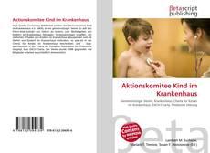 Bookcover of Aktionskomitee Kind im Krankenhaus