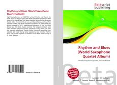 Copertina di Rhythm and Blues (World Saxophone Quartet Album)