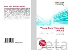 Bookcover of Young Black Teenagers (Album)