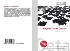 Borítókép a  Rhythm in the Clouds - hoz
