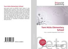 Bookcover of Tom Hicks Elementary School