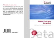Bookcover of Robert Crichton (Novelist)