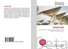 Bookcover of XEGLO-AM
