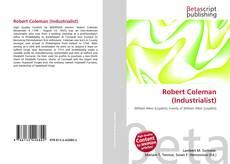Bookcover of Robert Coleman (Industrialist)