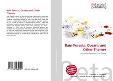 Bookcover of Rain Forests, Oceans and Other Themes