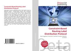 Bookcover of Constraint-Based Routing Label Distribution Protocol