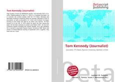 Tom Kennedy (Journalist) kitap kapağı