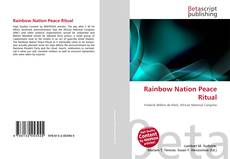 Bookcover of Rainbow Nation Peace Ritual