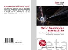 Bookcover of Walton Ranger Station Historic District