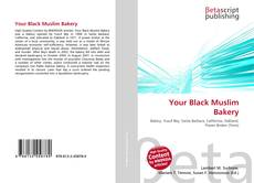 Bookcover of Your Black Muslim Bakery