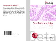 Copertina di Your Choice Live Series 019