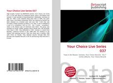 Copertina di Your Choice Live Series 037